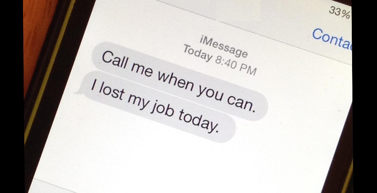 Text message about job loss. Illustration by Joe Iovino.