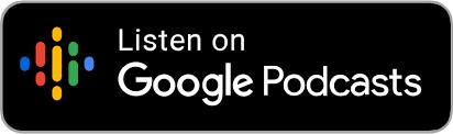 Listen on Google Podcasts logo button.